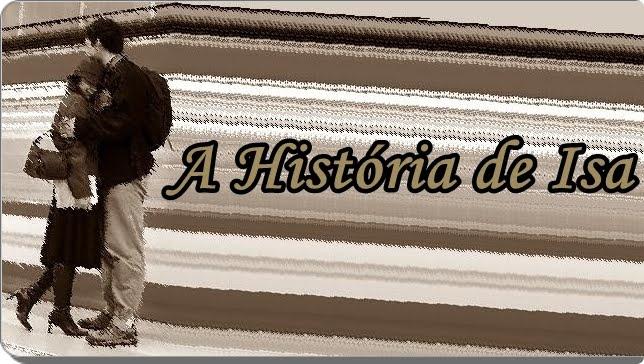 A história de Isa