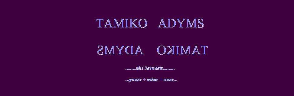 Tamiko Adyms