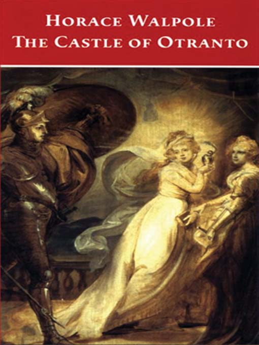 Chasing Chaucer: Thoughts on: The Castle of Otranto by Horace Walpole