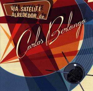 CARLOS BERLANGA - 1997 - Vía Satelite alrededor de Carlos Berlanga