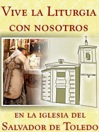 HORARIOS DE CULTO EN LA IGLESIA DEL SALVADOR DE TOLEDO (ESPAÑA)