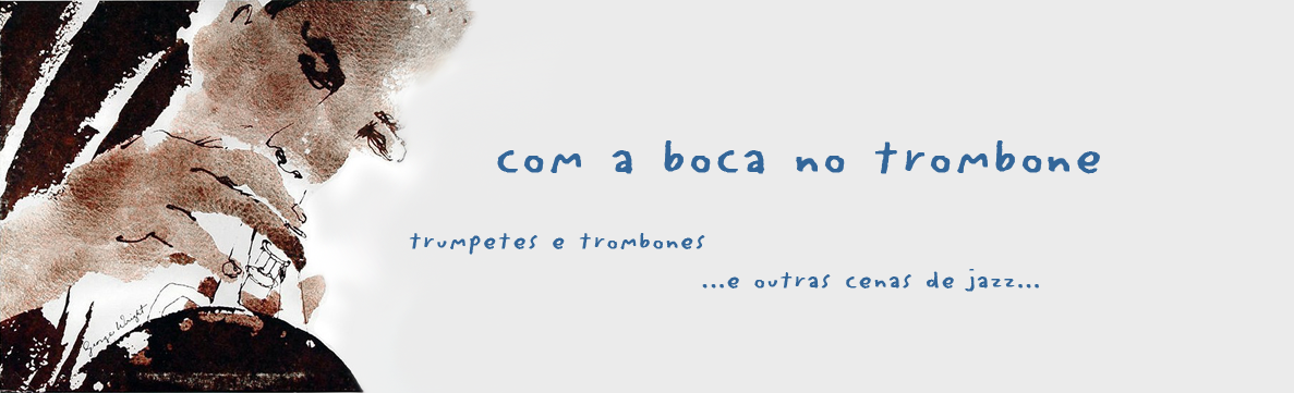 com a boca no trombone