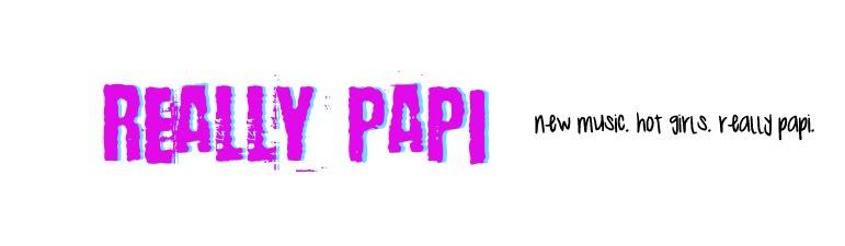 Really Papi
