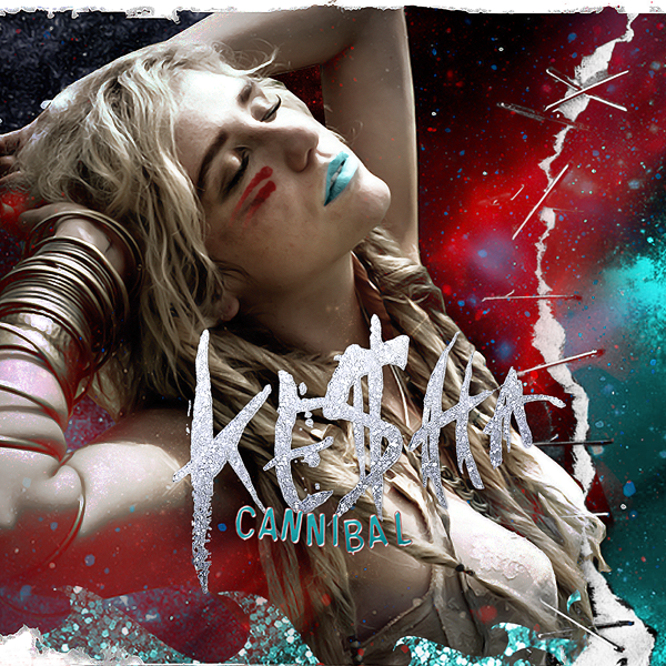single album art kesha your love is my. 2010 CANNIBAL KESHA ALBUM
