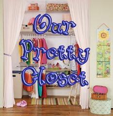 Our Pretty Closet
