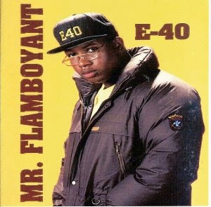 E-40 - Mr. Flamboyant [EP] (1990)