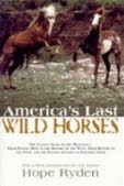 America&#39;s Last Wild Horses
