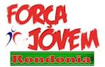FORÇA JOVEM RONDÔNIA
