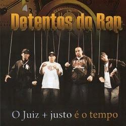 CD Detentos do Rap - O Juiz + Justo é O Tempo