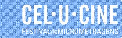 Cel.U.Cine - Festival de Micrometragens