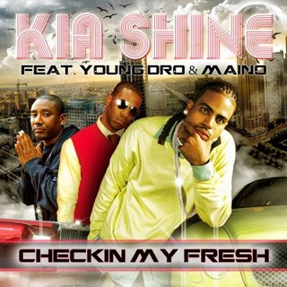 [00-kia_shine-checkin_my_fresh_feat__young_dro_and_maino-(digi-single)-web-2009-1-bbh.jpg]
