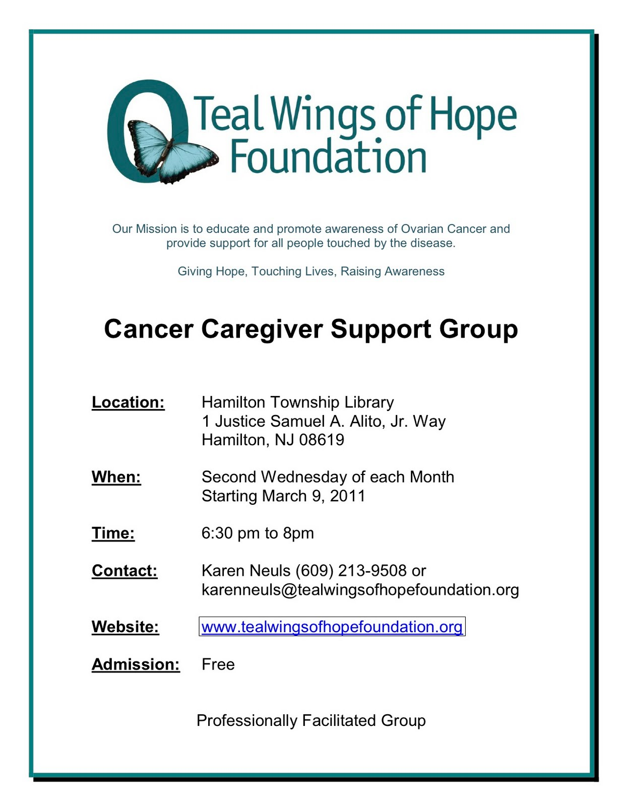 The Teal Wings of Hope Foundation is starting a cancer caregiver support  group in Hamilton , NJ in March of this year. The group will meet the  second ...