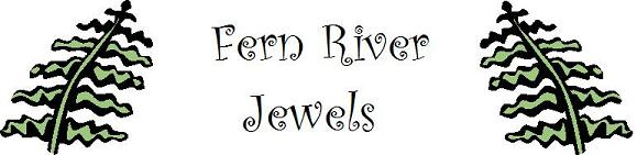Fern River Jewels