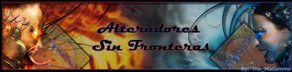 ♠ Alteradores Sin Fronteras ♠