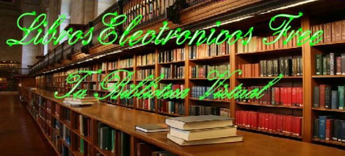Libros electronicos free... Tu Biblioteca Virtual