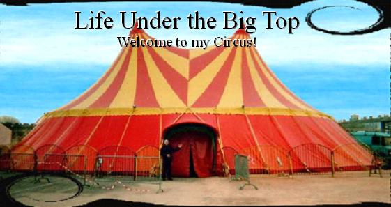 Life Under the Big Top