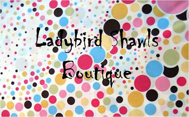 Ladybird Shawls Boutique