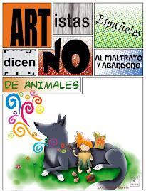 Artistas Españoles dicen No al maltrato y abandono de animales