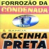 Calcinha Preta - Vol.02 - Forroz�o da Condenada & Calcinha Preta