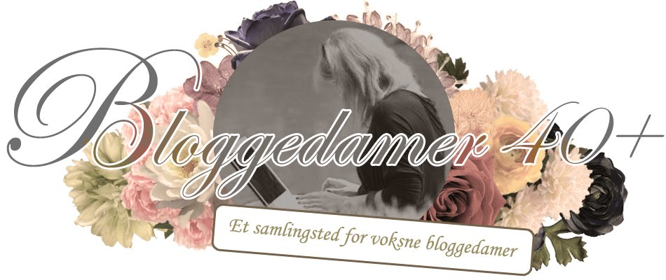 Bloggedamer 40+