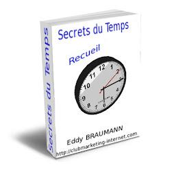 Recueil GRATUIT des Secrets du Temps