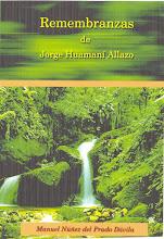 REMEMBRANZAS DE JORGE HUAMANI ALLAZO