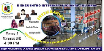 II ENCUENTRO INTERINSTITUCIONAL CULTURAL EN SAN LUIS