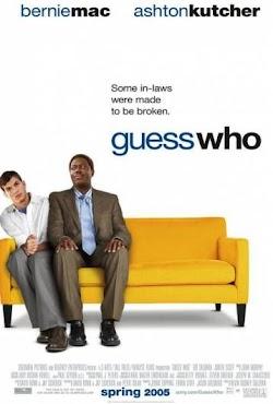 Đoán Xem Ai - Guess Who (2005) Poster