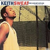 Cover Album of Keith Sweat feat. Snoop Dogg - Come And Get With Me (VLS) (1998)