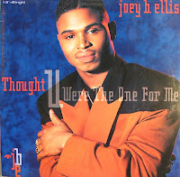 Joey B. Ellis  - Thought You Were The One For Me (VLS) (1990)
