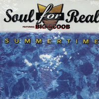 Soul For Real  Featuring Big Scoob  - Summertime (VLS) (2000)