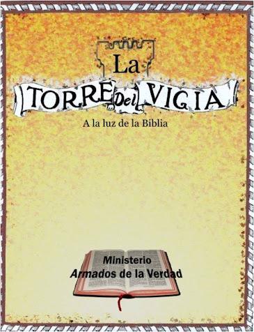 La Torre del Vigía a la Luz de la Biblia