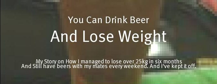 You Can Drink Beer and Lose weight