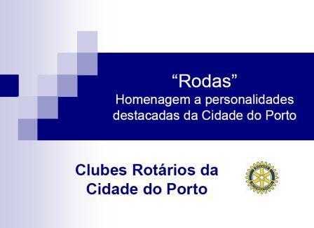 """Clubes Rotários da Cidade do Porto """"RODAS"""""""