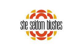 She Seldom Blushes