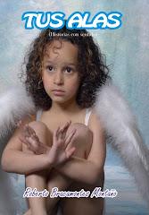 """Mi Libro """"Tus alas"""""""