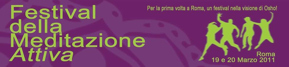 Primo Festival della Meditazione Attiva a Roma