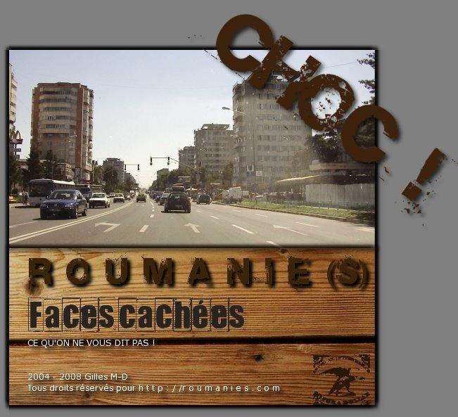 Roumanie, faces cachées.Tout ce qui ne se dit pas