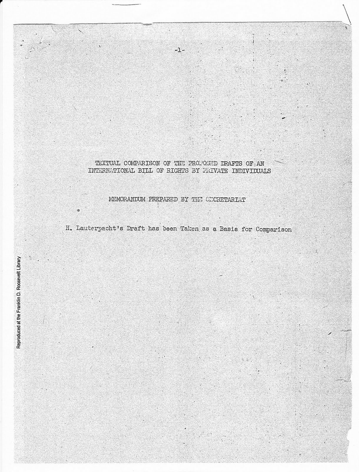 project john p humphrey prepared the first draft for the universal declaration of human rights in 1947 he states in the human rights quarterly memoirs of john