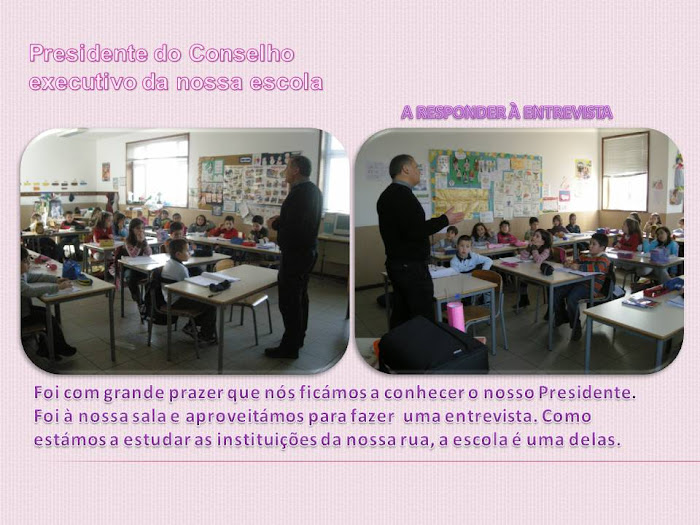 Visita do Presidente da escola
