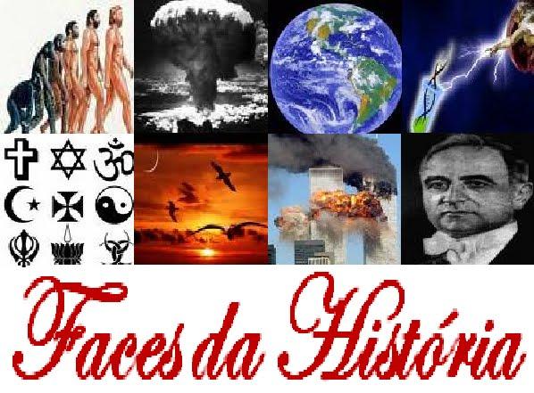 FACES DA HISTORIA