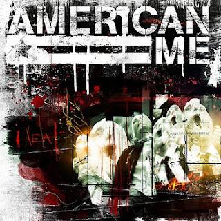 American Me - Heat