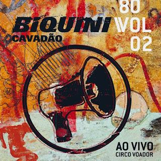 Biquini Cavadão 80 ao Vivo (2009)