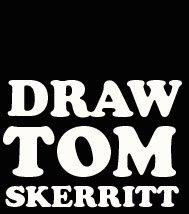 Draw Tom Skerritt