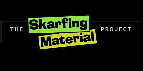 The Skarfing Material Project