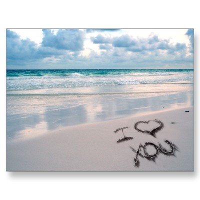 I Love You Written In Sand! you're the best thing that's ever been mine