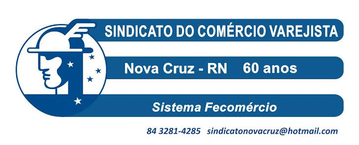 Sindicato do Comércio Varejista de Nova Cruz - RN