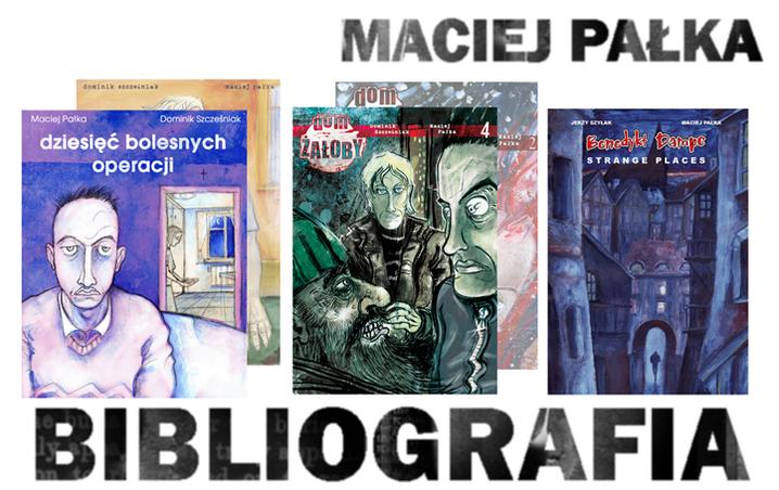 Maciej Pałka - bibliografia