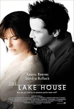 Chuyện Tình Vượt Thời Gian - The Lake House (2006) Poster