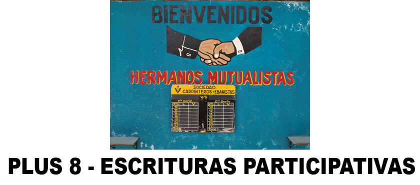 PLUS 8 - ESCRITURAS PARTICIPATIVAS
